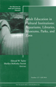 Adult Education in Libraries, Museums, Parks, and Zoos (Heftet)