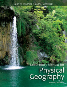 Laboratory Manual for Physical Geography 2E av Alan H. Strahler og Mark Potosnak (Heftet)