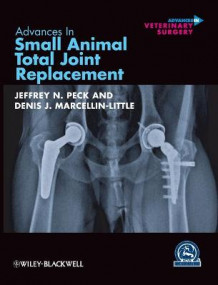 Advances in Small Animal Total Joint Replacement (Innbundet)