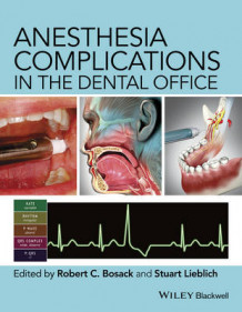 Anesthesia Complications in the Dental Office (Innbundet)