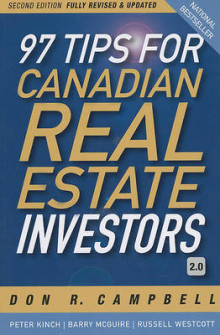 97 Tips for Canadian Real Estate Investors 2.0 av Don R. Campbell, Peter Kinch, Barry McGuire og Russell Westcott (Heftet)