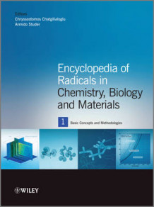 Encyclopedia of Radicals in Chemistry, Biology and Materials (Innbundet)