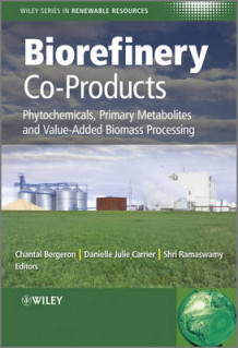 Biorefinery Co-Products (Innbundet)