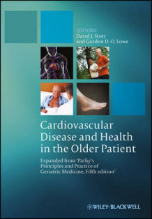 Cardiovascular Disease and Health in the Older Patient (Innbundet)