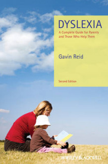 Dyslexia - a Complete Guide for Parents and Those Who Help Them 2E av Gavin Reid (Heftet)