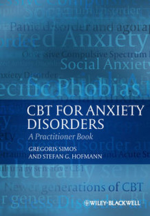 CBT for Anxiety Disorders av Gregoris S. Simos og Stefan G. Hofmann (Heftet)