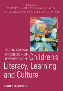 International Handbook of Research on Children's Literacy, Learning and Culture (Innbundet)