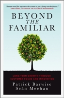 Beyond the Familiar av Patrick Barwise og Sean Meehan (Innbundet)