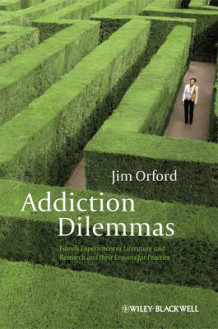Addiction Dilemmas av Jim Orford (Innbundet)