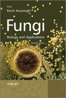 Fungi - Biology and Applications 2E (Heftet)