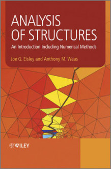 Analysis of Structures av Joe G. Eisley og Antony M. Waas (Innbundet)
