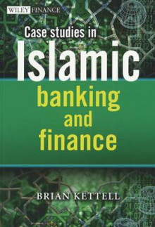 Case Studies in Islamic Banking and Finance av Brian B. Kettell (Heftet)