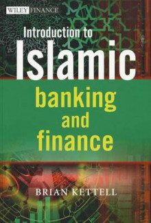 Introduction to Islamic Banking and Finance av Brian B. Kettell (Heftet)