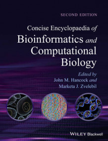 Concise Encyclopaedia of Bioinformatics and Computational Biology (Innbundet)