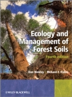 Ecology and Management of Forest Soils av Dan Binkley og Richard F. Fisher (Innbundet)
