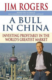 A Bull in China av Jim Rogers (Innbundet)