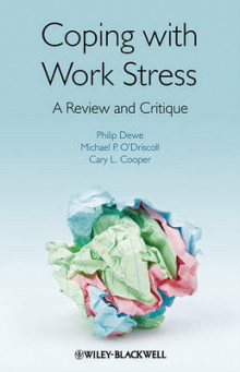 Coping with Work Stress av Philip Dewe, Michael P. O'Driscoll og Cary L. Cooper (Heftet)