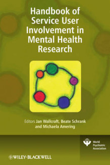 Handbook of Service User Involvement in Mental Health Research av Jan Wallcraft, Beate Schrank og Michaela Amering (Innbundet)