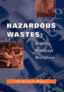 Hazardous Waste av Richard J. Watts (Heftet)