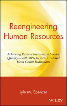 Reengineering Human Resources av Lyle M. Spencer (Innbundet)