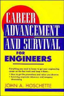 Career Advancement and Survival for Engineers av John A. Hoschette (Heftet)