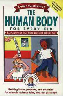 Janice VanCleave's the Human Body for Every Kid av Janice VanCleave (Heftet)