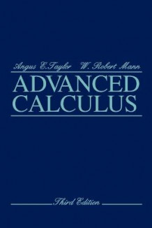 Advanced Calculus av Angus E. Taylor og W.Robert Mann (Heftet)