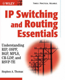 IP Switching and Routing Essentials av Stephen A. Thomas (Heftet)