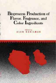 Bioprocess Production of Flavor, Fragrance and Color Ingredients (Innbundet)