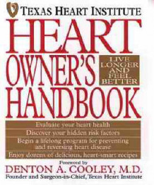 Heart Owner's Handbook av Texas Heart Institute (Heftet)
