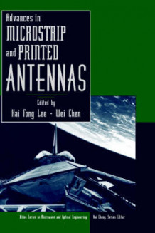 Advances in Microstrip and Printed Antennas (Innbundet)