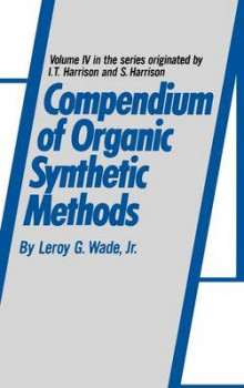 Compendium of Organic Synthetic Methods: v. 4 av L. G. Wade (Innbundet)
