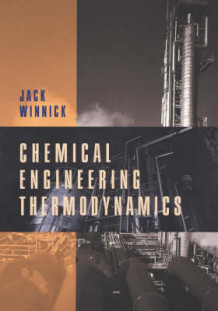 Chemical Engineering Thermodynamics av Jack Winnick (Heftet)