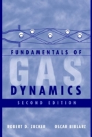 Fundamentals of Gas Dynamics av Robert D. Zucker og Oscar Biblarz (Innbundet)