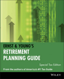 Ernst and Young's Retirement Planning Guide: Special Tax Edition av Ernst & Young (Heftet)