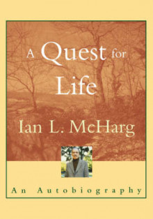 A Quest for Life av Ian L. McHarg (Heftet)