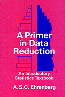 A Primer in Data Reduction av Andrew S. C. Ehrenberg (Heftet)