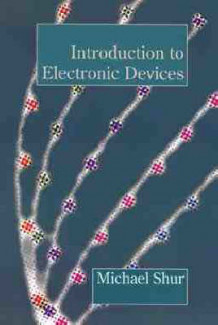 Introduction to Electronic Devices av Michael S. Shur (Heftet)
