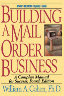 Building a Mail Order Business av William A. Cohen (Innbundet)