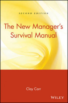 The New Manager's Survival Manual av Clay Carr (Heftet)