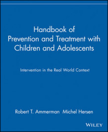 Handbook of Prevention and Treatment with Children and Adolescents (Heftet)