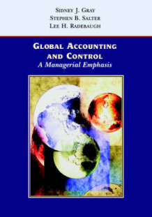 Global Accounting and Control av Sidney J. Gray, Stephen B. Salter og Lee H. Radebaugh (Heftet)