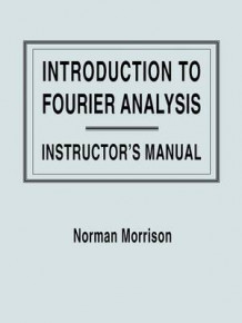 Introduction to Fourier Analysis av Norman Morrison (Heftet)