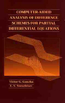 Computer-aided Analysis of Difference Schemes for Partial Differential Equations av Victor Gregor'e Ganzha og Evgenii Vasil Vorozhtsov (Innbundet)