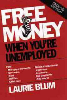 Free Money When You're Unemployed av Laurie Blum (Heftet)