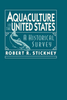 Aquaculture of the United States av Robert R. Stickney (Innbundet)