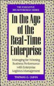 In the Age of the Real Time Enterprise av Thomas G. Gunn (Innbundet)
