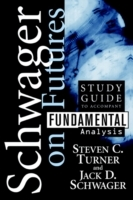 Fundamental Analysis: Student Guide av Steven C. Turner og Jack D. Schwager (Heftet)