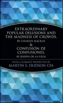 Extraordinary Popular Delusions and the Madness of Crowds & Confusion de Confusiones av Marketplace Books (Innbundet)