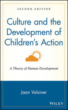 Culture and the Development of Children's Action av Jaan Valsiner (Innbundet)